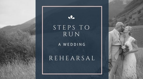 Steps to Running a Wedding Rehearsal